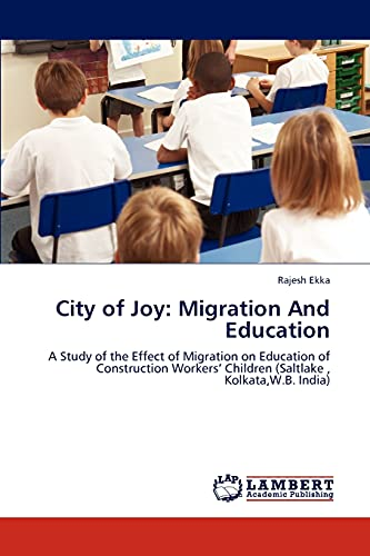 City of Joy: Migration And Education: A