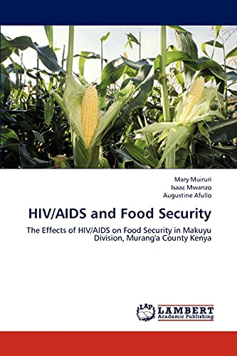 HIVAIDS and Food Security: Augustine Afullo