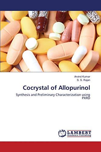 Cocrystal of Allopurinol: Arvind Kumar