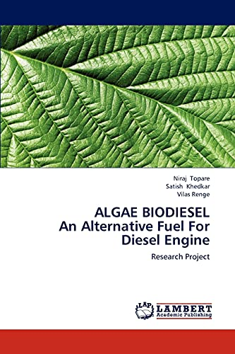 9783659193521: ALGAE BIODIESEL An Alternative Fuel For Diesel Engine: Research Project