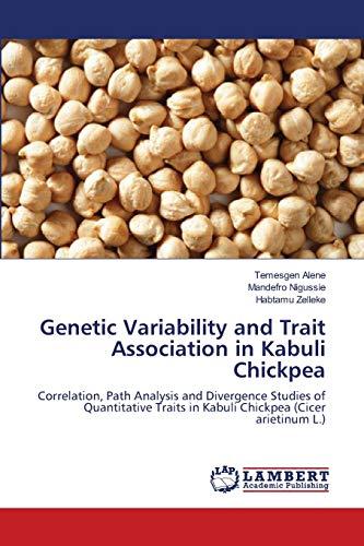 Genetic Variability and Trait Association in Kabuli: Temesgen Alene
