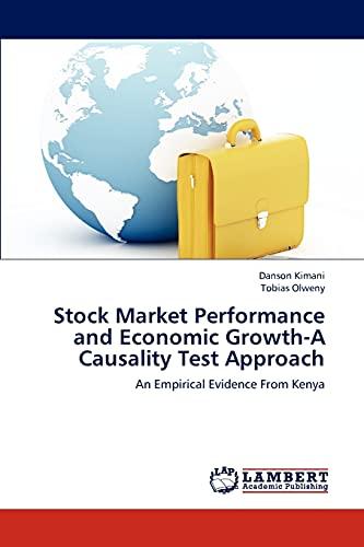 Stock Market Performance and Economic Growth-A Causality: Kimani, Danson /