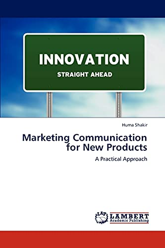 Marketing Communication for New Products: Huma Shakir