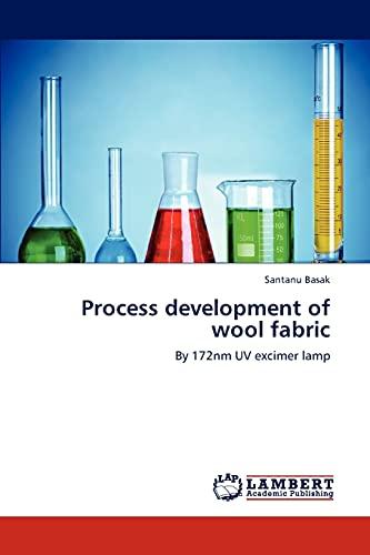 Process Development of Wool Fabric: Santanu Basak