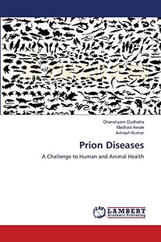 Prion Diseases: Ghanshyam Dudhatra