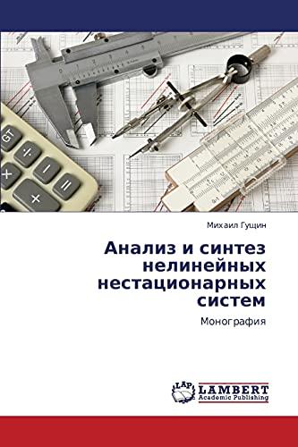 Analiz I Sintez Nelineynykh Nestatsionarnykh Sistem: Mikhail Gushchin