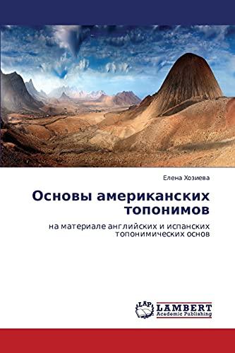 Osnovy Amerikanskikh Toponimov: Elena Khozieva