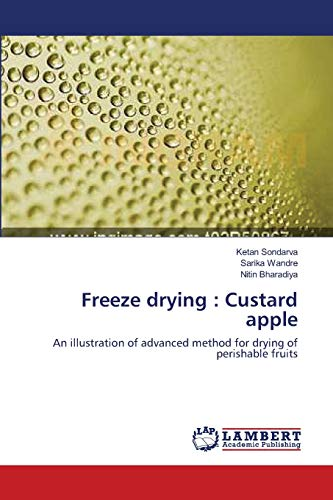 Freeze Drying: Custard Apple: Ketan Sondarva