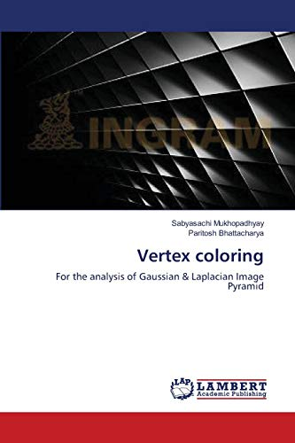 Vertex Coloring: Paritosh Bhattacharya