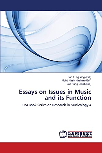Essays on Issues in Music and its: Fung Ying, Loo