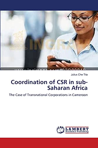 9783659201806: Coordination of CSR in sub-Saharan Africa: The Case of Transnational Corporations in Cameroon