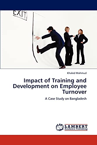 Impact of Training and Development on Employee Turnover: Khaled Mahmud