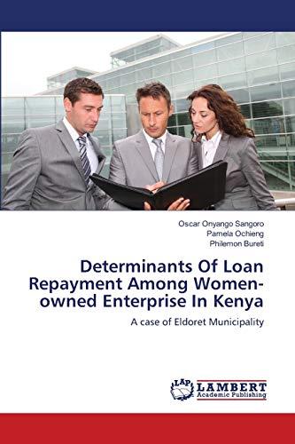 Determinants of Loan Repayment Among Women-Owned Enterprise in Kenya: Philemon Bureti