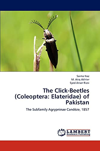 The Click-Beetles (Coleoptera: Elateridae) of Pakistan: The Subfamily Agrypninae Candèze, 1857: ...