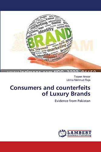 9783659204258: Consumers and counterfeits of Luxury Brands: Evidence from Pakistan
