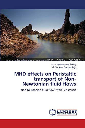 Mhd Effects on Peristaltic Transport of Non-Newtonian Fluid Flows: M. Suryanarayana Reddy
