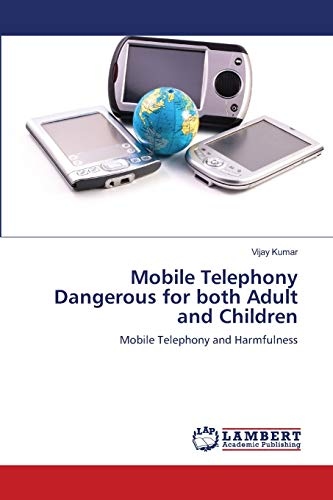 Mobile Telephony Dangerous for Both Adult and Children: Vijay Kumar