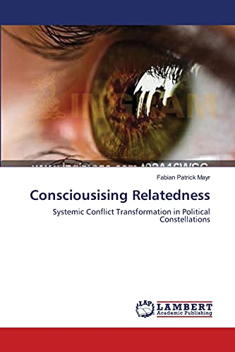 Consciousising Relatedness: Fabian Patrick Mayr