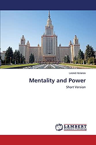 Mentality and Power: Aslanov Leonid (author)