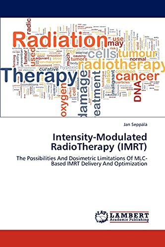 Intensity-Modulated RadioTherapy (IMRT): Seppälä, Jan