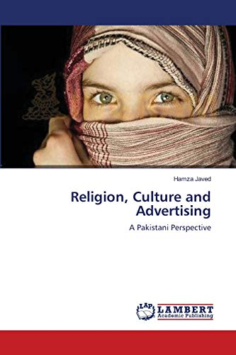 9783659207402: Religion, Culture and Advertising: A Pakistani Perspective