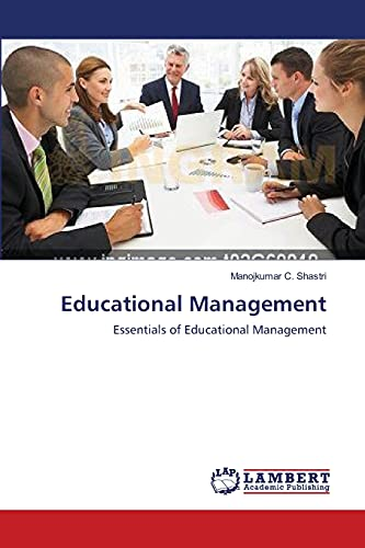 Educational Management: Manojkumar C. Shastri