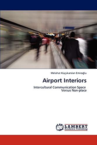 Airport Interiors: Melahat K Karslan