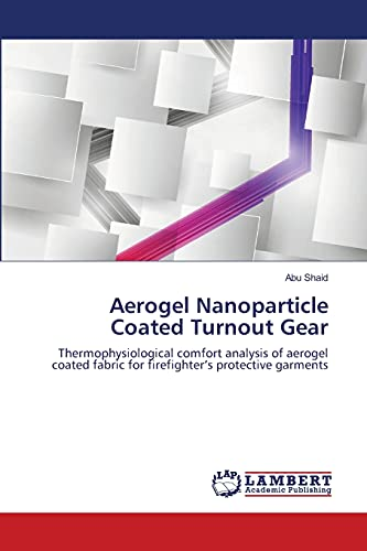 9783659207686: Aerogel Nanoparticle Coated Turnout Gear