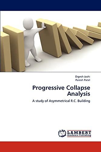 9783659207792: Progressive Collapse Analysis: A study of Asymmetrical R.C. Building