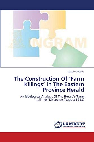 The Construction of Farm Killings in the Eastern Province Herald: Luzuko Jacobs