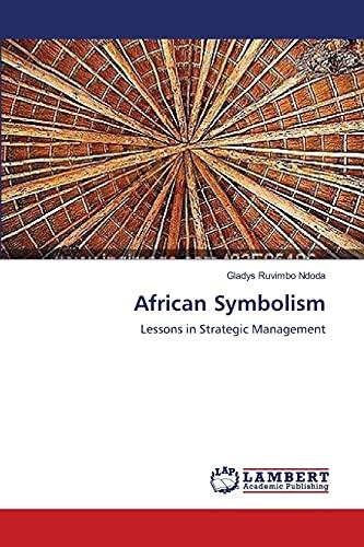 African Symbolism: Gladys Ruvimbo Ndoda