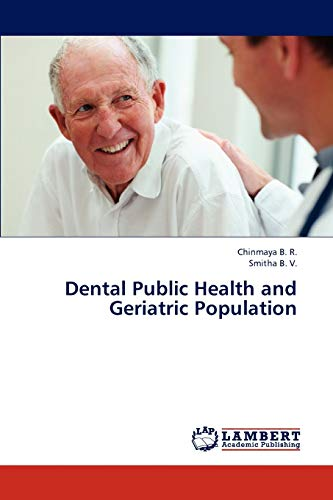 9783659210457: Dental Public Health and Geriatric Population