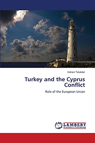 9783659210976: Turkey and the Cyprus Conflict: Role of the European Union