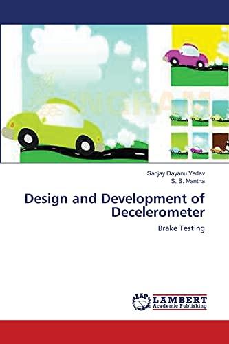 9783659211775: Design and Development of Decelerometer: Brake Testing