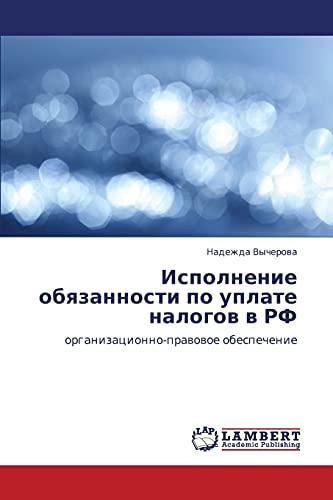 Ispolnenie Obyazannosti Po Uplate Nalogov V RF: Nadezhda Vycherova