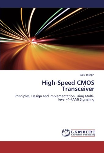 9783659214318: High-Speed CMOS Transceiver: Principles, Design and Implementation using Multi-level (4-PAM) Signaling