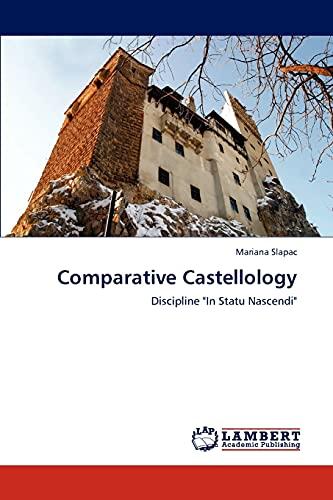 Comparative Castellology: Mariana Slapac