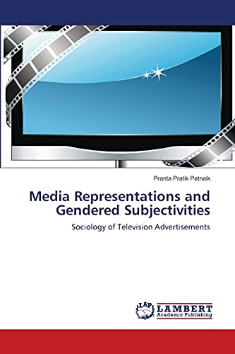 Media Representations and Gendered Subjectivities: Pranta Pratik Patnaik