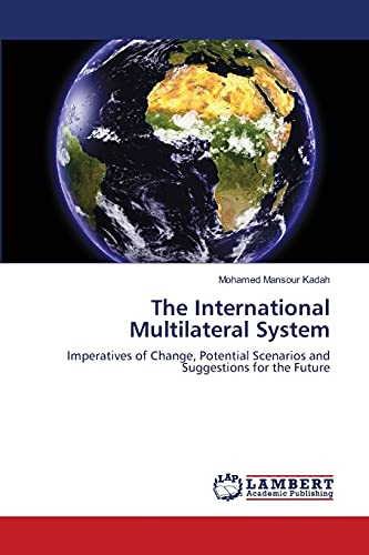 The International Multilateral System: Mohamed Mansour Kadah