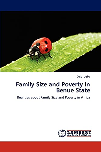 Family Size and Poverty in Benue State: Dajo Ugba