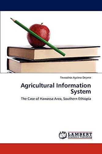 Agricultural Information System: Tewodros Ayalew Dejene
