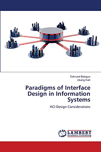 Paradigms of Interface Design in Information Systems: Edmund Balogun