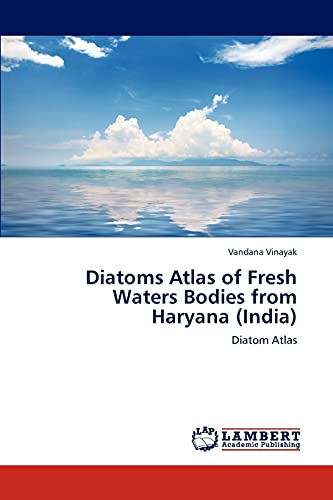 Diatoms Atlas of Fresh Waters Bodies from Haryana (India): Vandana Vinayak