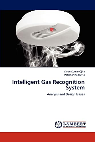 Intelligent Gas Recognition System: Paramartha Dutta