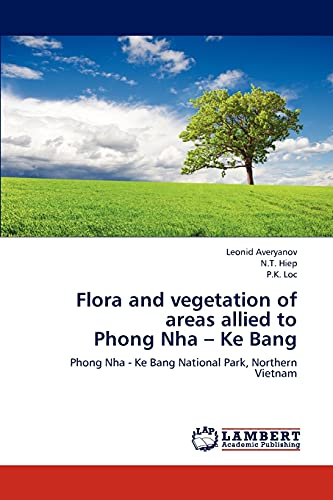Flora and vegetation of areas allied to: Leonid Averyanov, N.T.