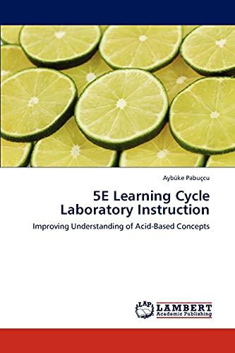 5e Learning Cycle Laboratory Instruction: Aybüke Pabuçcu