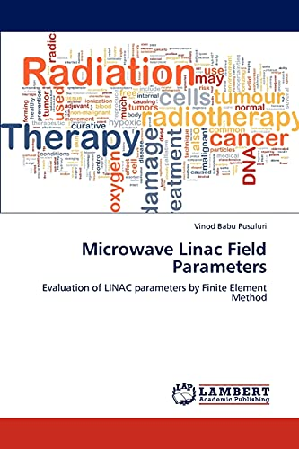 Microwave Linac Field Parameters: Vinod Babu Pusuluri