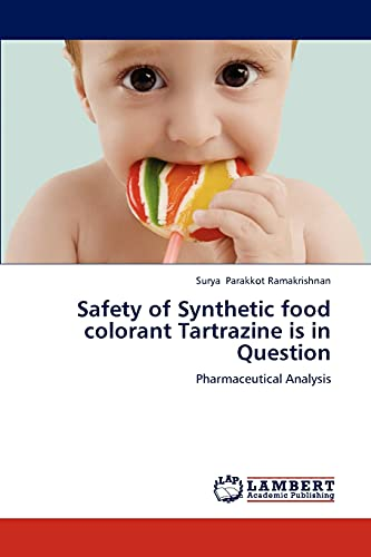 Safety of Synthetic food colorant Tartrazine is in Question: Pharmaceutical Analysis: Surya ...
