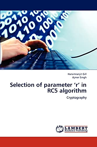 9783659219337: Selection of parameter 'r' in RC5 algorithm: Cryptography