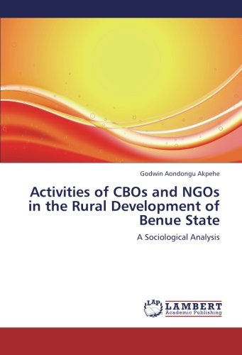 9783659219559: Activities of CBOs and NGOs in the Rural Development of Benue State: A Sociological Analysis